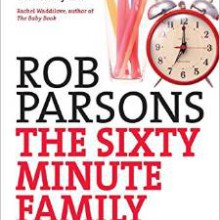 Rob_Parsons_-_The_60_Minute_Family